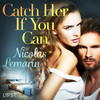 Catch Her If You Can – erotic short story - Nicolas Lemarin (ISBN 9788726330878)