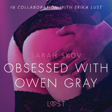 Obsessed with Owen Gray - erotic short story