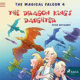 The Magical Falcon 4 - The Dragon King's Daughter