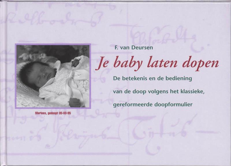 Je baby laten dopen - F. van Deursen