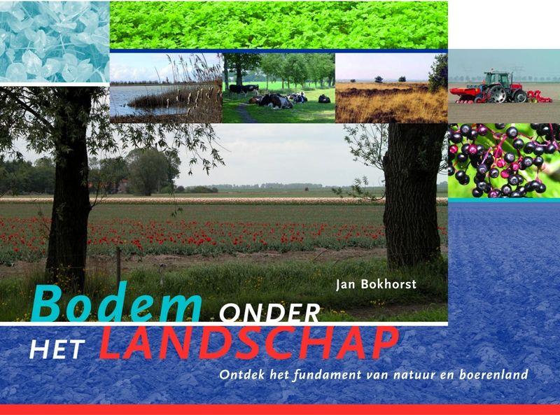 Bodem onder het landschap - J. Bokhorst
