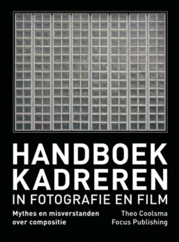 Handboek Kadreren in Fotografie en Film