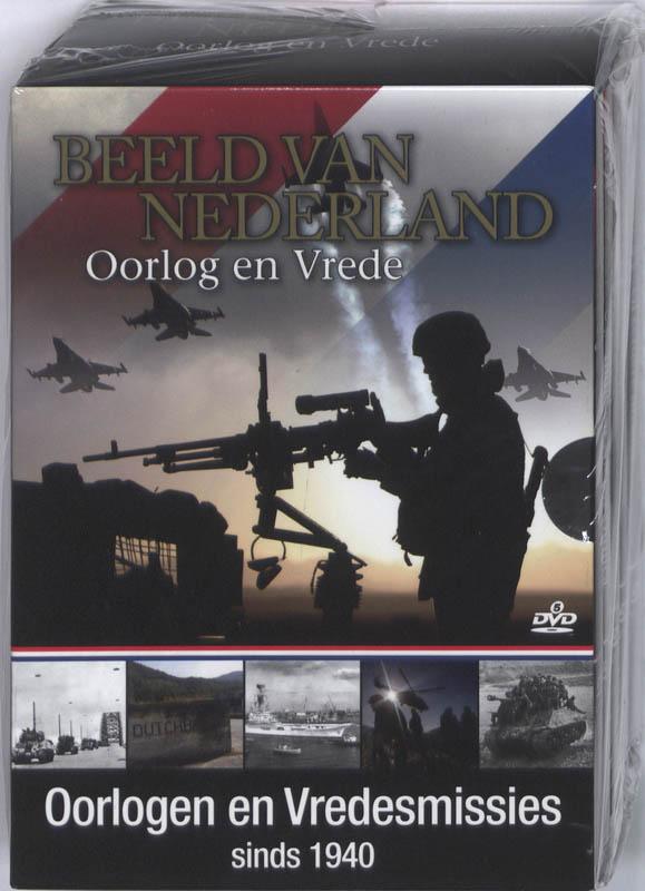 Beeld Van Nederland - Oorlog En Vrede