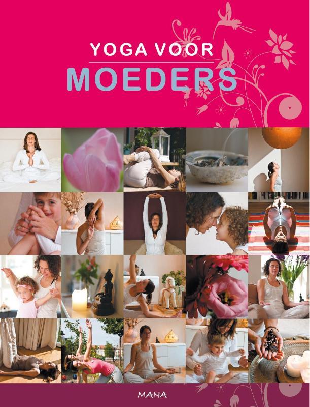 Yoga voor moeders - Saskia Onck