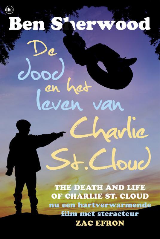 De dood en het leven van Charlie St. Cloud - Ben Sherwood