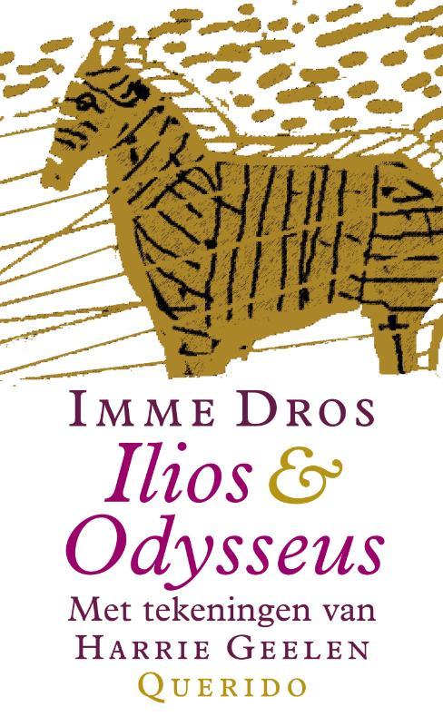 Ilios & Odysseus - I. Dros