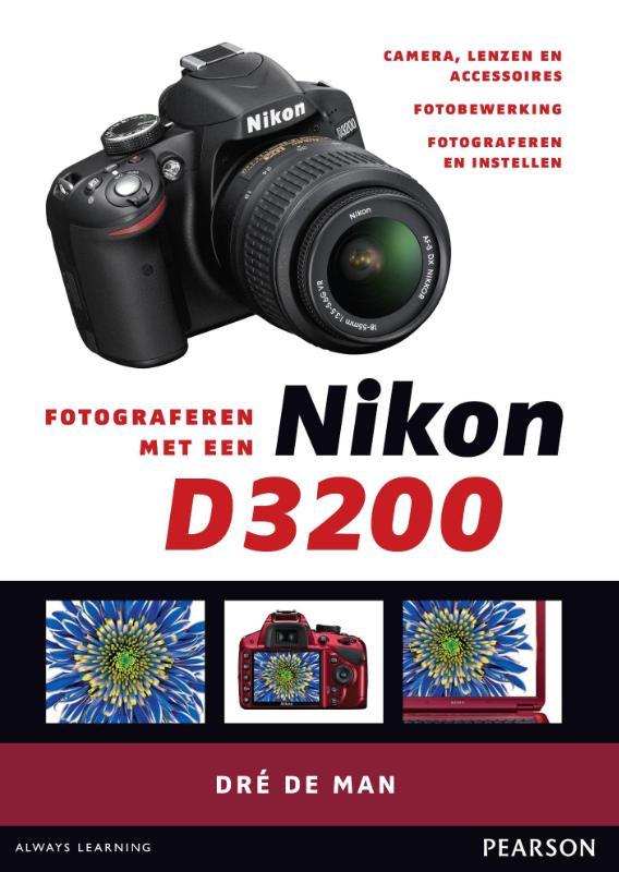 LITERATUUR FOTOGRAFEREN MET NIKON D 3200