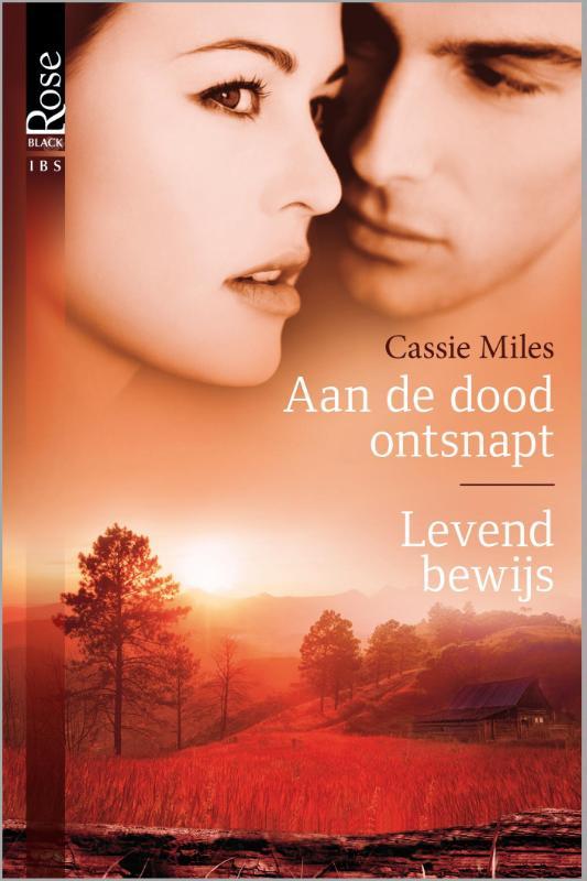 9789461994103 - Cassie Miles: Aan de dood ontsnapt; Levend bewijs (e-Book) - Boek