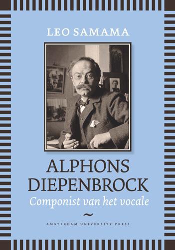 Alphons diepenbrock werd 150 jaar geleden, op 2 september 1862, in amsterdam geboren. tussen 1900 en 1920 was ...