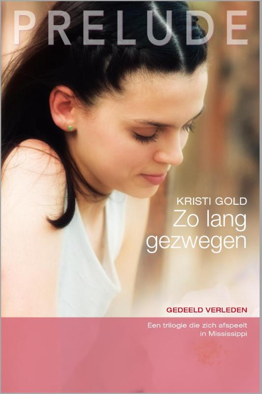 9789461994905 - Kristi Gold: Zo lang gezwegen (e-Book) - Boek