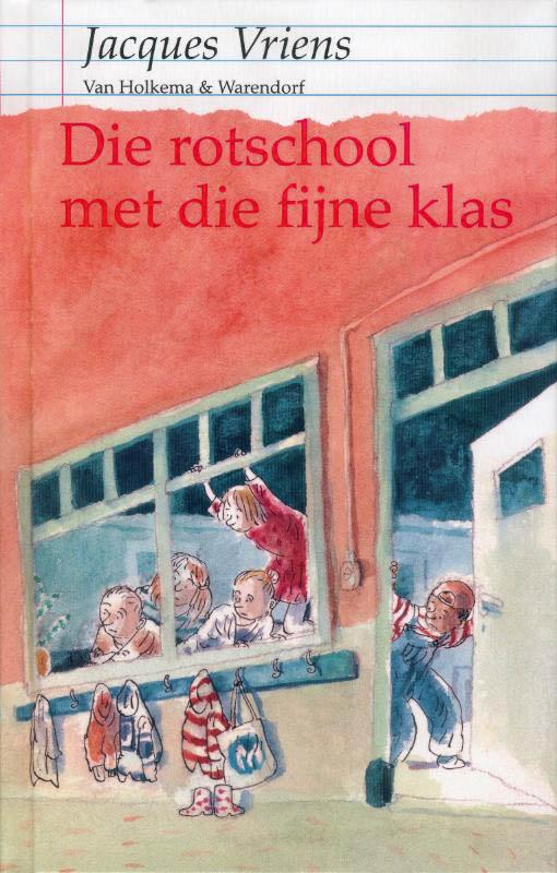 Die rotschool met die fijne klas - J. Vriens