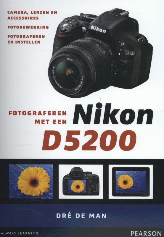 LITERATUUR FOTOGRAFEREN MET NIKON D 5200