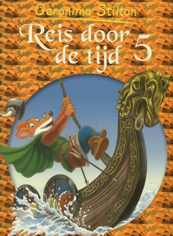 Geronimo Stilton: Reis door de tijd 5