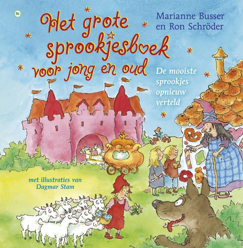 Het grote sprookjesboek voor jong en oud - R. Schroder & M. Busser