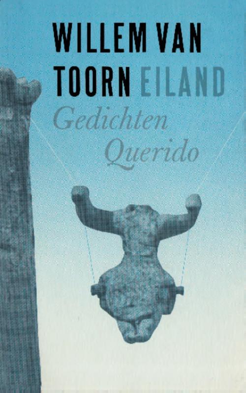9789021452197 - Willem van Toorn: Eiland (e-Book) - Libro
