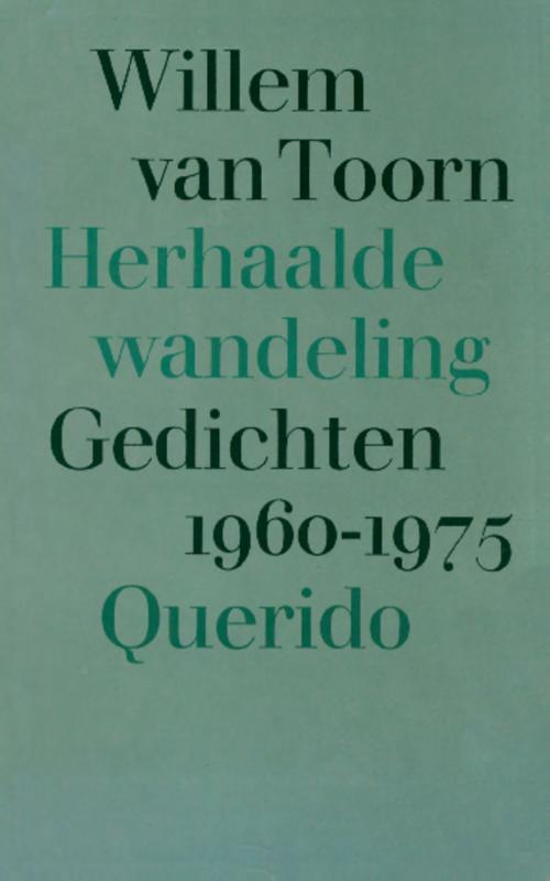 9789021452401 - Willem van Toorn: Herhaalde wandeling, gedichten 1960-1975 (e-Book) - Libro