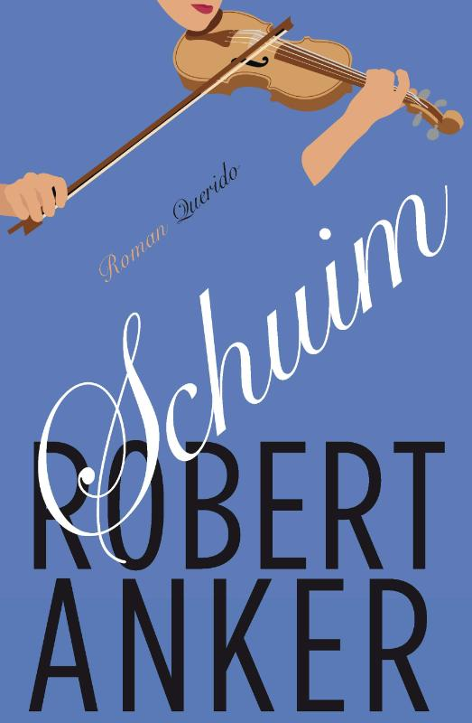 9789021454924 - Robert Anker: Schuim - Libro