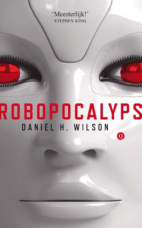 9789021454849 - Daniel H. Wilson: Robopocalyps - Libro