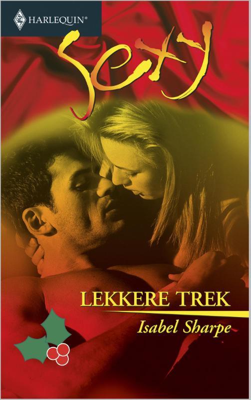 9789402502831 - Isabel Sharpe: Lekkere trek (e-Book) - Book