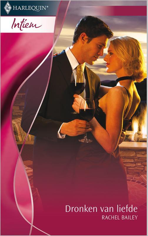 9789402507003 - Rachel Bailey: Dronken van liefde (e-Book) - Kniha