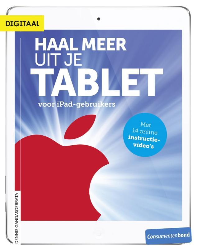 Kaft van e-book Haal meer uit je tablet - voor iPad-gebruikers