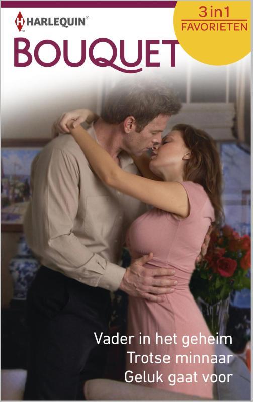 9789402508116 - Catherine Spencer: Vader in het geheim; Trotse minnaar; Geluk gaat voor (e-Book) - Book