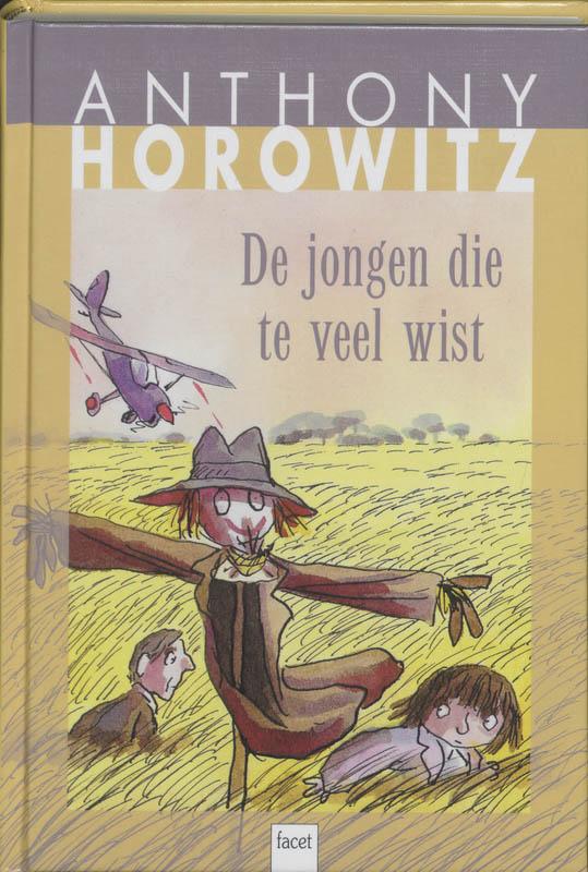 De jongen die te veel wist - A. Horowitz