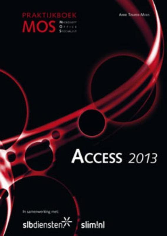 Praktijkboek MOS Access 2013
