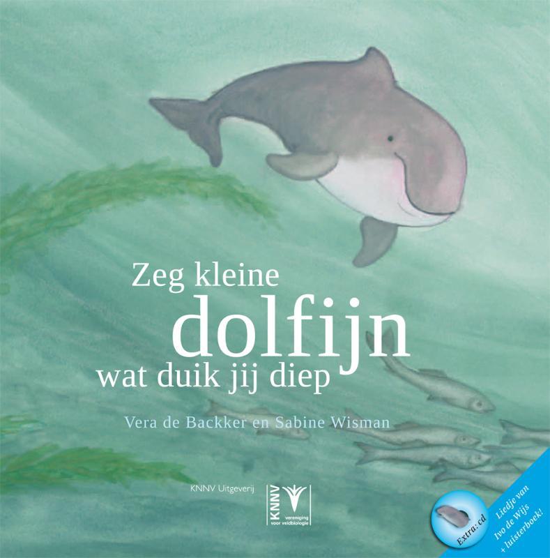 Zeg kleine dolfijn ... wat duik jij diep - S. Wisman