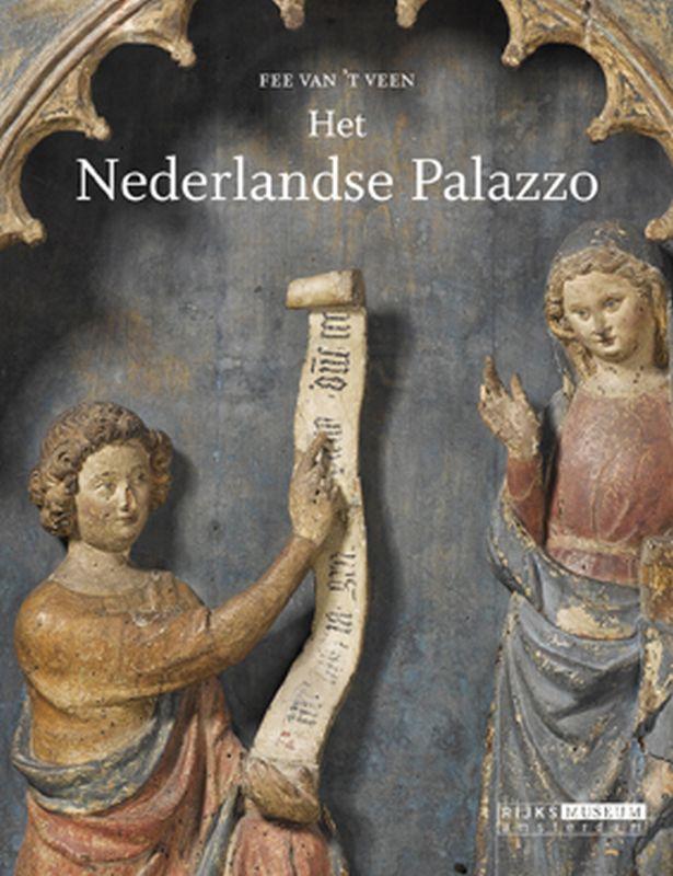 Het Nederlandse Palazzo = the Dutch Palazzo