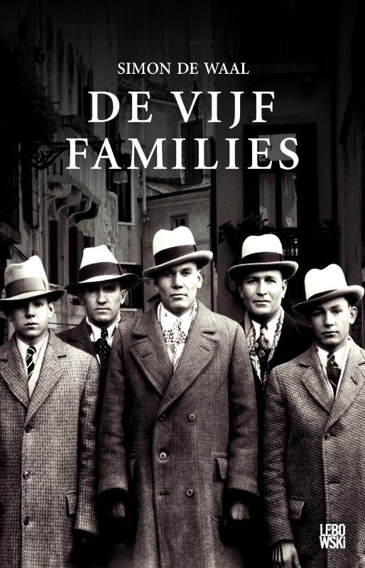 De vijf families: duivelspact is het eerste boek van een groots opgezette trilogie over de opkomst en de ...