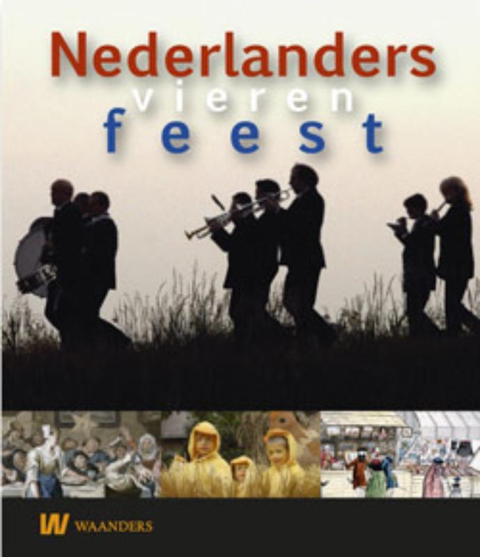 Nederlanders vieren feest