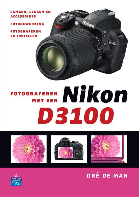 LITERATUUR FOTOGRAFEREN MET NIKON D3100